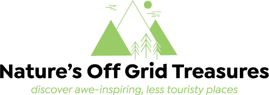Nature's Off Grid Treasures  - Discover awe-inspiring, less touristy places